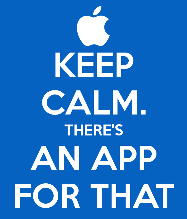 Keep Calm There's an App For That - App Meme